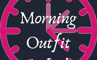 It's a…MORNING OUTFIT O'CLOCK!